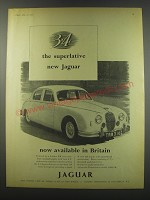 1957 Jaguar 3.4 Litre Ad - 3.4 the superlative new Jaguar now available