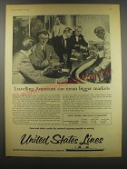 1957 United States Lines Ad - Travelling American can mean bigger markets
