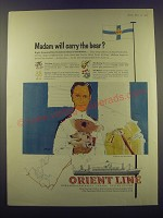 1957 Orient Line Ad - Madam will carry the bear?