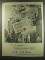 1957 Barclays Bank Ad - Money is our business