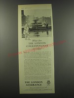 1957 London Assurance Ad - What does the London Correspondent say today?