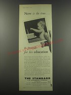 1957 Standard Life Assurance Ad - Now is the time.. To provide for his education