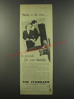 1957 Standard Life Assurance Ad - Now is the time.. To provide for your family