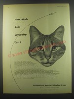 1957 Hawker Siddeley Group Ad - How much does curiosity cost?