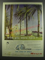 1957 Iberia Airlines Ad - wish you were here?