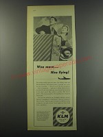 1957 KLM Airlines Ad - Wise move.. Nice flying