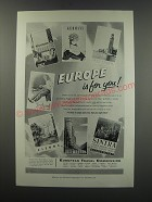 1957 European Travel Commission Ad - Europe is for you