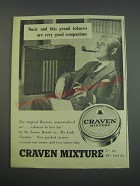 1957 Craven Mixture Tobacco Ad - Music and this grand tobacco are very good