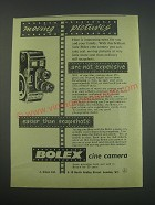1957 Bolex Cine Camera Ad - Moving pictures are not expensive easier than