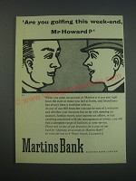 1957 Martins Bank Ad - Are you golfing this week-end, Mr Howard?