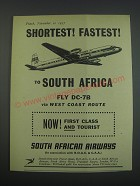1957 South African Airways Ad - Shortest! Fastest! To South Africa Fly DC-7B