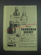 1957 Sandeman Sherry Advertisement - Which Sandeman Sherry will you have?