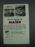 1957 Maine Vacation Service Ad - Relax! Have Fun! See the lovely scenery eat
