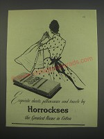 1955 Horrockses Sheets, Pillowcases and Towels Ad - Exquisite sheets