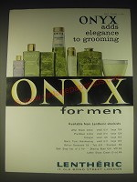 1962 Lentheric Onyx for Men Ad - Onyx adds elegance to grooming