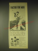 1962 Max Factor Toiletries for Men Ad - Fatal for Women