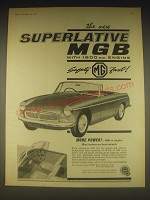 1962 MG MGB Car Ad - The new Superlative MGB with 1800 c.c. Engine