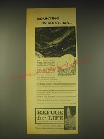 1962 Refuge for Life and General Insurances Ad - Counting in Millions..