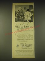 1962 London Assurance Ad - suddenly I thought Who'd pay the bills for