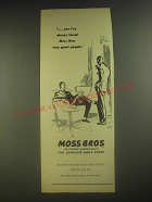 1958 Moss Bros. Fashion Ad - yes I've always found Moss Bros very good people