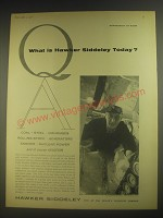 1958 Hawker Siddeley Advertisement - What is Hawker Siddeley Today?