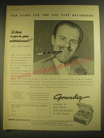 1958 Grundig Tape Recorders Ad - Terry-Thomas - Top stars use the top