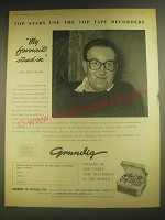 1958 Grundig Tape Recorders Ad - Peter Sellers - Top Stars use the top