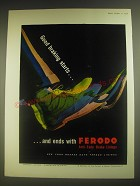 1958 Ferodo Anti-Fade Brake Linings Ad - Good braking starts.. And ends with