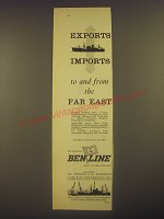 1958 Ben Line Cruise Ad - Exports imports to and from the far east