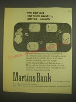 1958 Martins Bank Ad - We can get top level banking advice - locally