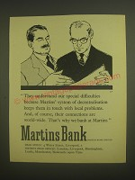 1958 Martins Bank Ad - They understand our special difficulties