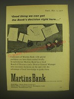 1958 Martins Bank Ad - Good thing we can get the Bank's decision right here