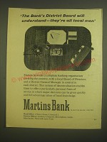 1958 Martins Bank Ad - The Bank's district board will understand