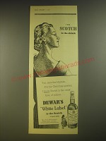 1955 Dewar's White Label Scotch Ad - I say Scotch is the drink