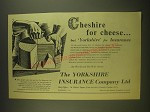 1955 Yorkshire Insurance Ad - Cheshire for cheese