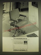 1963 Cole Steel Chairs Ad - For the discriminating chair man
