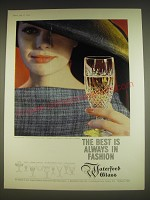 1963 Waterford Glass Ad - The best is always in fashion