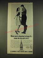 1963 No-Cal Dietetic Soft Drink Ad - When you're dancing to keep fit