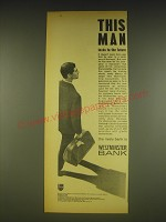 1963 Westminster Bank Ad - This man looks to the future