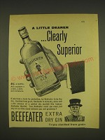 1963 Beefeater Gin Ad - A little dearer ..clearly superior