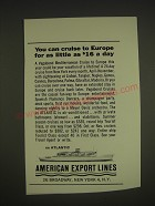 1963 American Export Lines Ad - cruise to Europe for as little as $16 a day