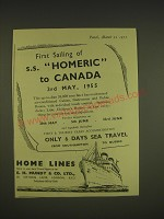 1955 Home Lines Cruise Ad - First sailing of S.S. Homeric to Canada