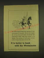 1955 Westminster Bank Ad - It is better to bank with the Westminster