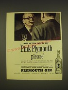 1955 Plymouth Gin Advertisement - Men of few words say Pink Plymouth please