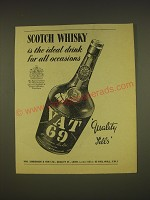 1955 Vat 69 Scotch Ad - Scotch Whisky is the ideal drink for all occasions