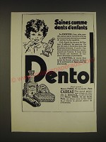 1932 Dentol Toothpaste Ad - in French - Saines comme dents d'enfants