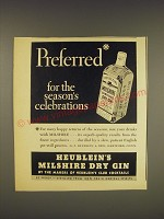 1937 Heublein's Milshire Dry Gin Ad - Preferred for the season's celebrations