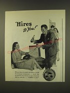 1946 Hires Root Beer Soda Ad - Hires to you