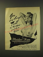 1946 Maiden Form Brassieres Ad - You can always trust this trade-mark