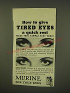 1946 Murine for Your Eyes Ad - How to give tired eyes a quick rest